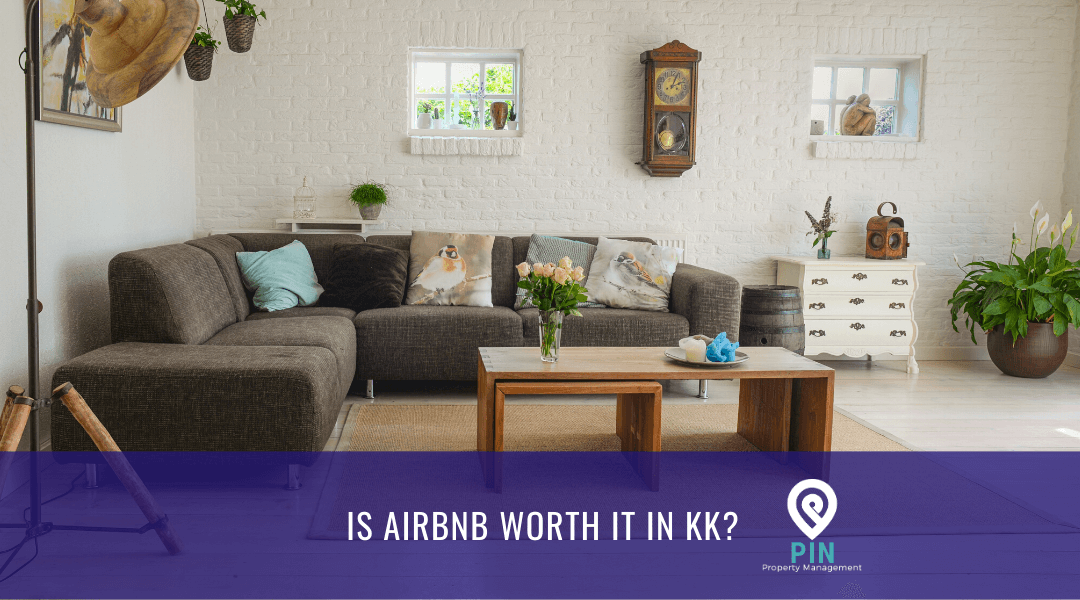Is AirBnB in Kota Kinabalu a Sustainable Form of Passive Income for Property Owners?